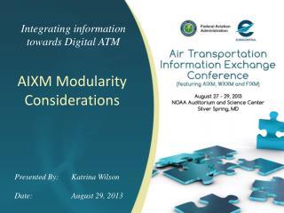 Integrating information towards Digital ATM