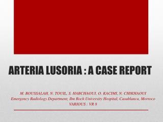 ARTERIA LUSORIA : A CASE REPORT