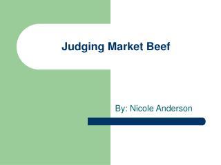 Judging Market Beef