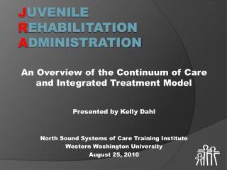 J uvenile R ehabilitation A dministration