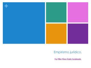 Empirismo jurídico.