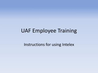 UAF Employee Training