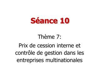 S�ance 10