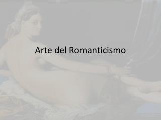 Arte del Romanticismo