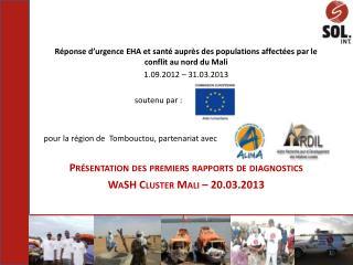 Réponse d'urgence EHA et santé auprès des populations affectées par le conflit au nord du Mali