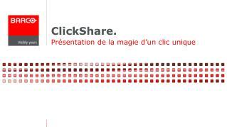 ClickShare.