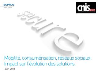 Mobilité ,  consumérisation ,  réseaux sociaux : Impact  sur l'évolution  des solutions