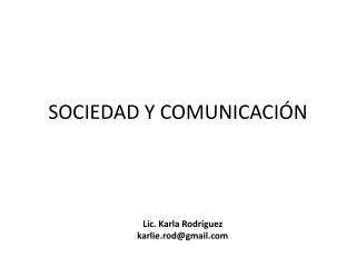 SOCIEDAD Y COMUNICACIÓN