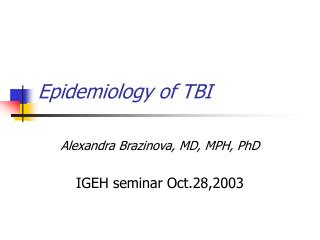 Epidemiology of TBI