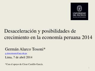 Desaceleración y posibilidades de crecimiento en la economía peruana 2014
