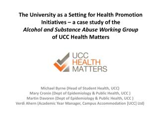 Michael Byrne (Head of Student Health, UCC)