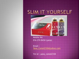 Slim It Yourself