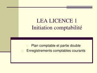 LEA LICENCE 1 Initiation comptabilit�