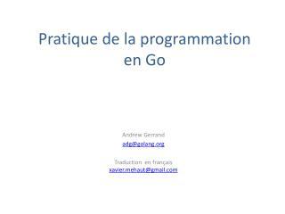 Pratique de la programmation  en Go