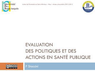 Evaluation des  politiques  et DES actions EN santé  publique