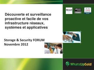Storage  & Security FORUM  Novembre  2012