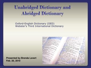 Unabridged Dictionary and Abridged Dictionary