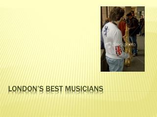 London's best musicians
