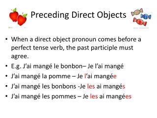 Preceding Direct Objects