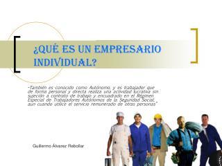 ¿Qué es un empresario Individual?