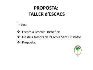 PROPOSTA:  TALLER  d'ESCACS