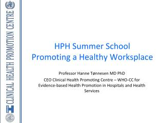 HPH Summer School Promoting  a  Healthy Worksplace