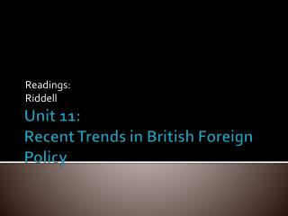 Unit 11:  Recent Trends in British Foreign Policy