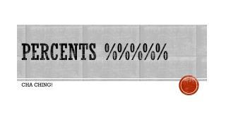Percents %%%%%