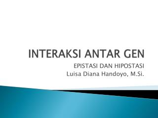 INTERAKSI ANTAR GEN