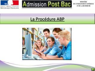 La Procédure ABP
