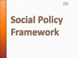 Social Policy Framework