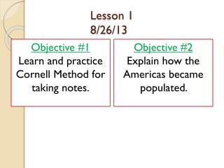 Lesson 1  8/26/13