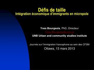 Défis  de  taille Intégration économique d'immigrants  en  micropole