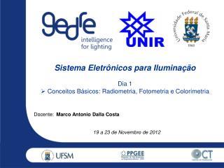 Sistema  Eletrônicos  para  Iluminação Dia  1