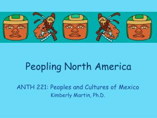 Peopling North America