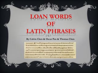 LOAN Words Of Latin phrases
