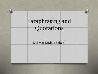 Paraphrasing and Quotations