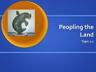 Peopling the Land