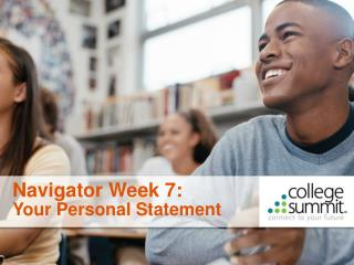 Navigator Week 7: Your Personal Statement
