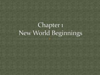 Chapter 1  New World Beginnings