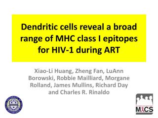 Dendritic cells reveal a broad range of MHC class I epitopes for HIV-1  during ART