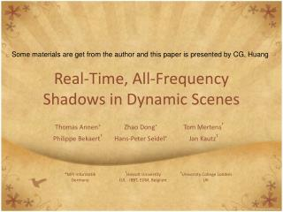 Real-Time, All-Frequency Shadows in Dynamic Scenes