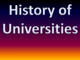 History of Universities