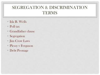 Segregation & Discrimination terms