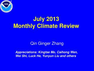 July  2013 Monthly Climate Review