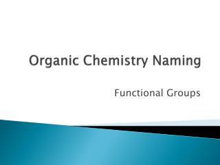 Organic Chemistry Naming