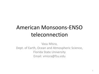 American Monsoons-ENSO  teleconnection