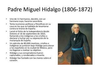 Padre Miguel Hidalgo (1806-1872)