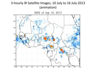 3-hourly IR Satellite Images, 10 July to 16 July 2013 (animation)