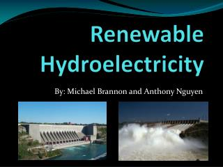 Renewable Hydroelectricity
